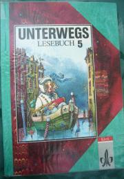 UNTERWEGS Lesebuch 5,