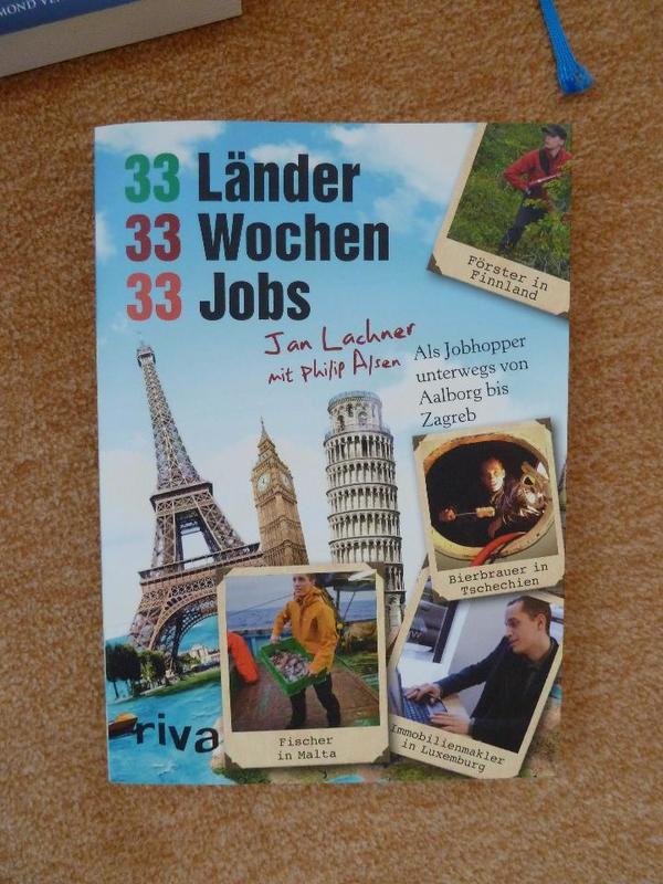 33 Länder, 33 Wochen, 33Jobs Reisebuch - Kelkheim - sehr interessante ErlebnisseBitte beachten Sie meine weiteren interessanten Angebote!! - Kelkheim
