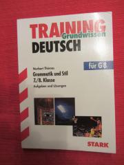 Deutsch Training Grammatik und Aufsatzstil