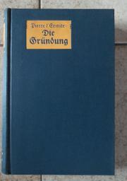 Die Gründung Sozialer Roman Autorisierte