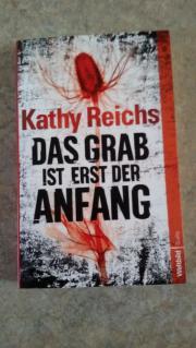 Kathy Reichs Das Grab ist